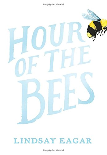 Hour of the Bees Summer Vacation Books About Summer Vacation