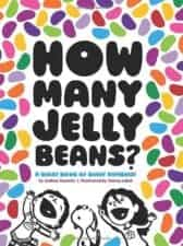 How Many Jelly Beans? The Biggest List of the Best Math Picture Books EVER
