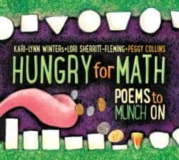 Hungry for Math- Poems to Munch On The Biggest List of the Best Math Picture Books EVER