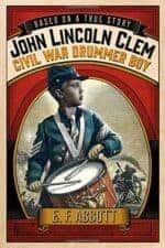 John Lincoln Clem Civil War Drummer Boy historical fiction books for kids