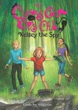 Kelsey the Spy Captivating Adventure and Mystery Chapter Books