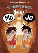 Meet Mo and Jo- The Boulder Brothers Good Books for 5 - 7 Year Old Beginning Readers