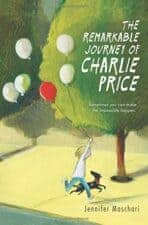 Remarkable Journey of Charlie Price BOOKS FOR 11 YEAR OLDS