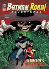 Scarecrow's Nightmare Maze Batman & Robin Adventures easy beginning early chapter books