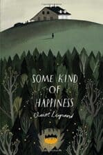 Some Kind of Happiness Meaningful Realistic Chapter Books