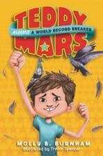 Teddy Mars Almost a World Record Breaker good books for 9 year olds