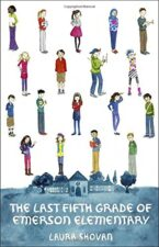 The Last Fifth Grade Meaningful Realistic Chapter Books for Ages 8 - 12