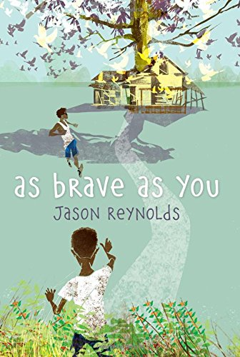as brave as you Summer Vacation Books About Summer Vacation