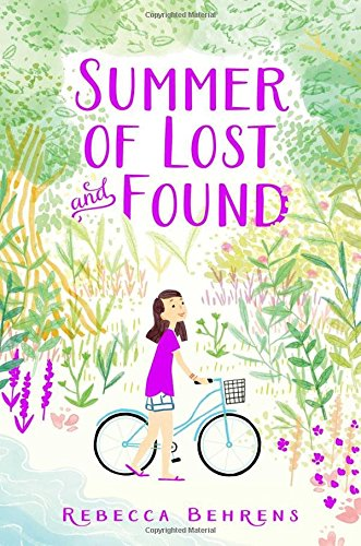 Summer Vacation Books About Summer Vacation summer of lost and found