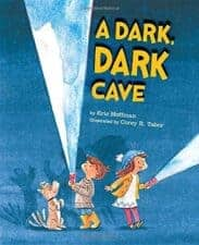 A Dark Dark Cave Wonderful New Picture Books, Summer 2016