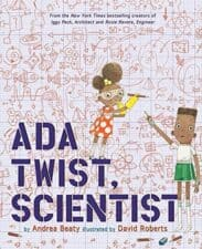 Ada Twist, Scientist Wonderful New Picture Books, Summer 2016