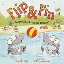 Flip & Fin Super Sharks to the Rescue! Wonderful New Picture Books, Summer 2016