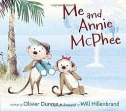 Me and Annie McPhee Wonderful New Picture Books, Summer 2016