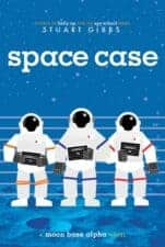 Space Case best science fiction sci-fi chapter books for kids