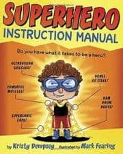 Superhero Instruction Manual Wonderful New Picture Books, Summer 2016