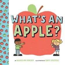 What's an Apple Amazing Non Fiction Children's Books