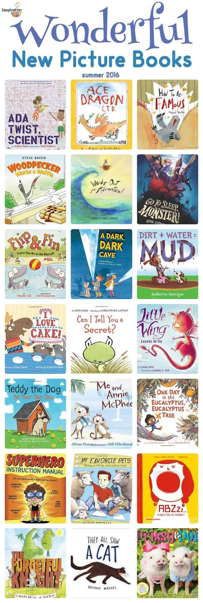 Wonderful NEW Picture Books (summer 2016)