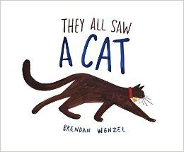 they all saw a cat breandan wenzel Wonderful New Picture Books, Summer 2016