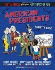 American Presidents Activity Book Awesome Activity Books: Crafts, Magic, Drawing, and More