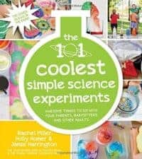 101 Coolest Simple Science Experiments Must-Read NonFiction for Kids