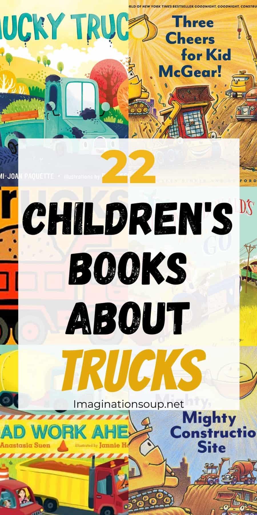 22 childrens books about trucks