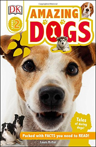 Amazing Dogs Must-Read NonFiction for Kids Ages 5 and 6
