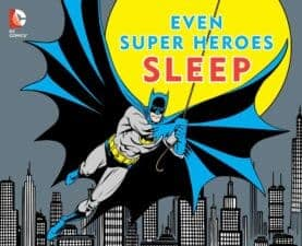 even-super-heroes-sleep board books 2016