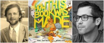 How This Book Was Made Interview with Mac Barnett and Adam Rex