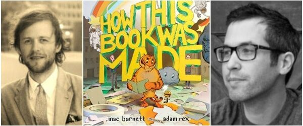 Mac Barnett and Adam Rex on How This Book Was Made