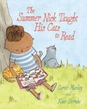 The Summer Nick Taught His Cats to Read 10 Children's Books About Books