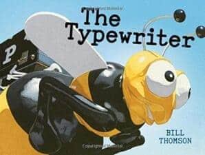 The Typewriter 10 Children's Books About Books