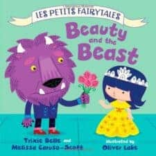 Les Petits Fairytales- Beauty and the Beast Best Beauty and the Beast Retellings and Adaptations (for Kids and Young Adults)