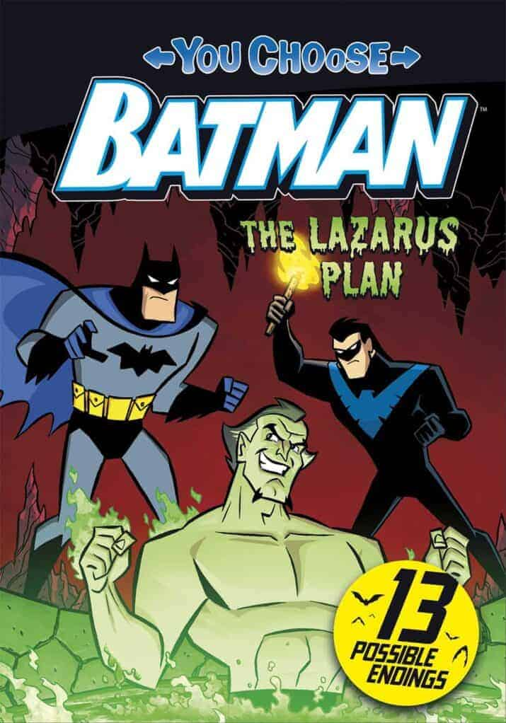Batman The Lazarus Plan (You Choose) choose your own adventure stories