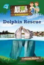 Dolphin Rescue (Animal Planet Adventures #1)easy beginning early chapter books 8 year olds