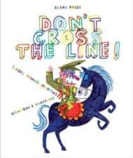 Don't Cross the Line 10 NEW Funny Picture Books Books