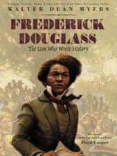 Frederick Douglass- The Lion Who Wrote History New for 2017! Non Fiction Books for Kids