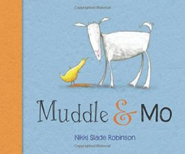Muddle and Mo by Nikki Slade Robinson 10 NEW Funny Picture Books Books