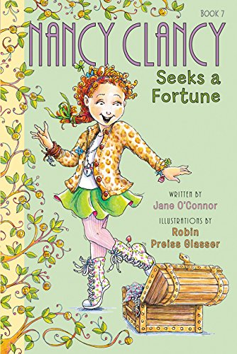 Nancy Clancy Seeks a Fortune easy beginning early chapter books 8 year olds