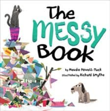 The Messy Book by Maudie Powell-Tuck 10 NEW Funny Picture Books Books