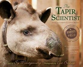 The Tapir Scientists Saving South America's Largest Mammal New for 2017! Non Fiction Books for Kids