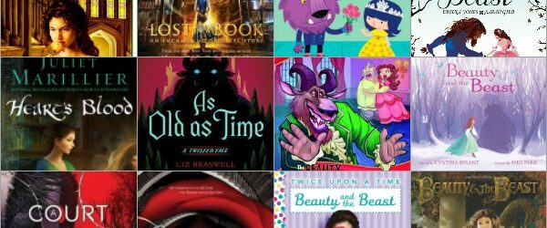 Ultimate List of Beauty and the Beast Retellings and Adaptations (for Kids and Young Adults)