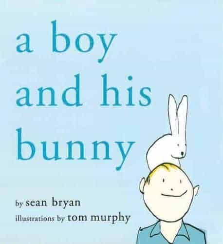 A Boy and His Bunny Children's Picture Books about Pets