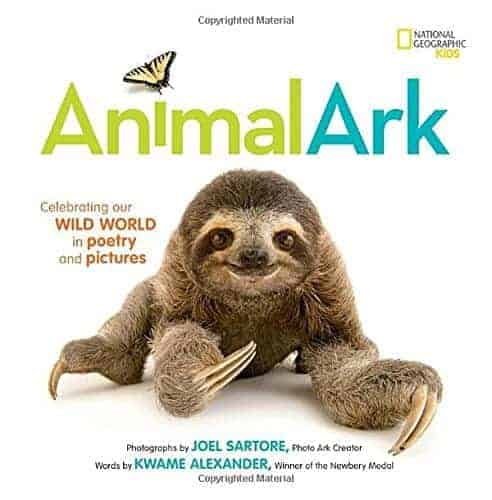 Animal Ark Celebrating Our Wild World in Poetry and Pictures by Kwame Alexander New Spring Books for Kids About Nature and Animals