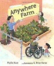 Anywhere Farm by Phyllis Root New Spring Books for Kids About Nature and Animals