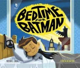 Bedtime for Batman stories for bedtime
