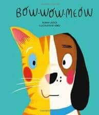 Bow-Wow-Meow Picture Books About Being True to Yourself
