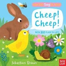 Cheep! Cheep! with Big Flaps to Lift! 15 Fantastic Board Books for Ages 0 - 3 Years Old (2017)