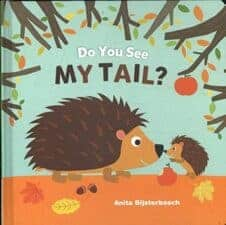 Do You See My Tail? 15 Fantastic Board Books for Ages 0 - 3 Years Old (2017)