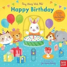 Happy Birthday (Sing Along with Me!) 15 Fantastic Board Books for Ages 0 - 3 Years Old (2017)