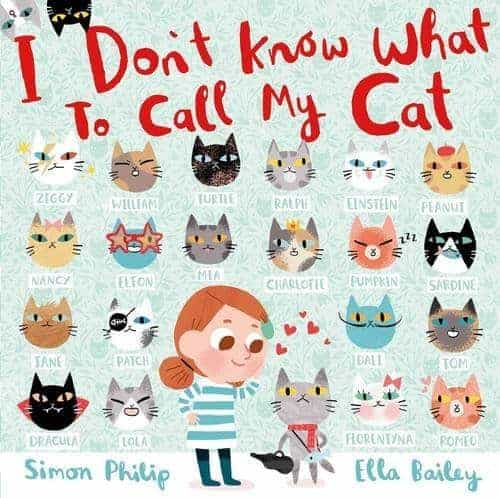 I Don't Know What to Call My Cat Children's Picture Books about Pets 2017